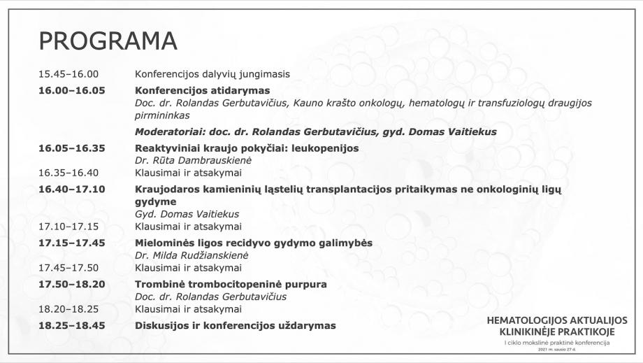 Hematologijos aktualijos klinikinėje praktikoje  |  I KONFERENCIJA