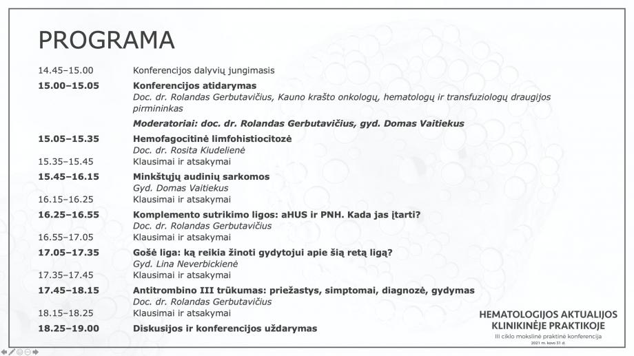 Hematologijos aktualijos klinikinėje praktikoje | III KONFERENCIJA