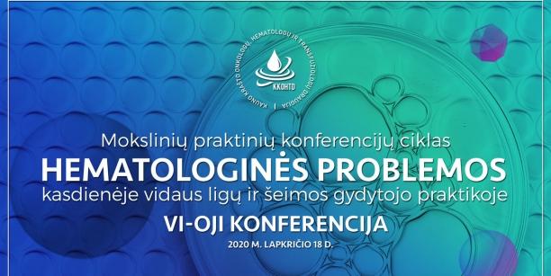 Hematologinės problemos kasdienėje vidaus ligų ir šeimos gydytojo praktikoje | VI-OJI KONFERENCIJA