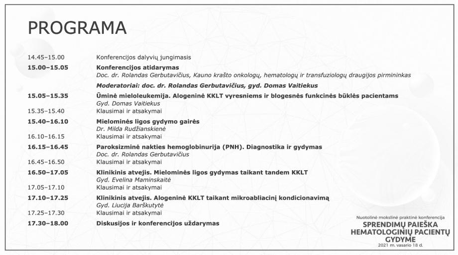 """Mokslinė praktinė konferencija """"Sprendimų paieška hematologinių pacientų gydyme"""